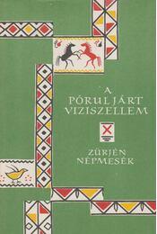 A pórul járt víziszellem - Karig Sára (szerk.), Vászolyi Erik (szerk.) - Régikönyvek