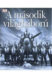 A második válgháború - Willmott, H. P., Cross, Robin, Messenger, Charles - Régikönyvek