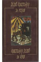 36 vers - 36 poems - Kosztolányi Dezső - Régikönyvek