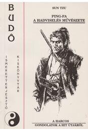 Ping-fa - A hadviselés művészete - Régikönyvek
