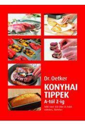 Dr. Oetker  Tippek sütéshez-főzéshez - Oetker dr. - Régikönyvek