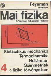 Statisztikus mechanika - termodinamika - Hullámtan - Szimmetriák a fizika törvényeiben - Régikönyvek