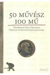 50 művész - 100 mű - Régikönyvek