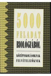 5000 feladat biológiából - Régikönyvek