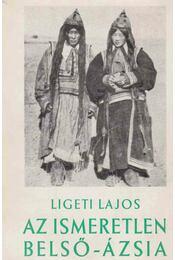 Az ismeretlen Belső-Ázsia - Régikönyvek