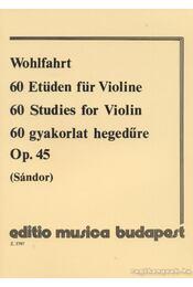 60 gyakorlat hegedűre - Régikönyvek