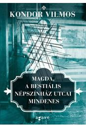 Magda, a bestiális Népszínház utcai mindenes - Régikönyvek