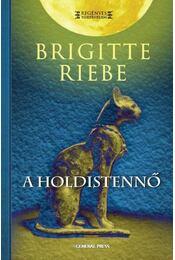 A holdistennő - Brigitte Riebe - Régikönyvek