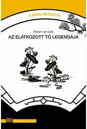 Az elátkozott tó legendája - Robert van Gulik - Régikönyvek