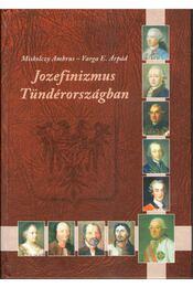 Jozefinizmus Tündérországban - Régikönyvek