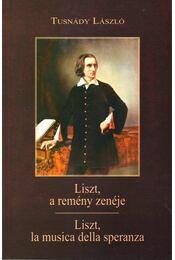 Liszt, a remény zenéje - Liszt, la musica della speranza (eposz) - Régikönyvek