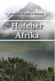 Hófehér Afrika - ÜKH 2013 - Régikönyvek