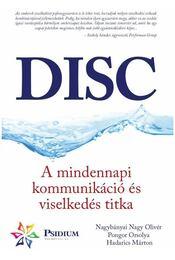 DISC - A mindennapi kommunikáció és viselkedés titka - Régikönyvek