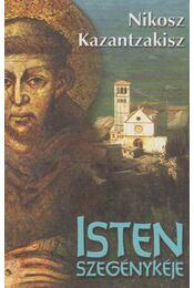 Isten szegénykéje - Kazantzakisz, Nikosz - Régikönyvek