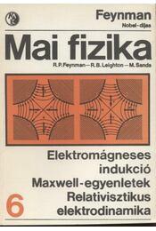 Elektromágneses indukció -Maxwell-egyenletek - Relativisztikus elektrodinamika - Régikönyvek