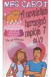 A neveletlen hercegnő naplója 7 és 1/2 - Régikönyvek