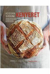 Hogyan süssünk kenyeret? - Régikönyvek