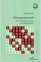 Klímaparadoxonok - Antal Z. László - Régikönyvek