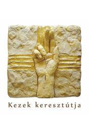 Kezek keresztútja - Miletics Katalin Janka, Percze Sándor - Régikönyvek
