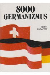 8000 germanizmus - Régikönyvek