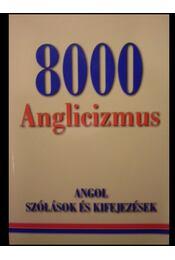 8000 Anglicizmus - Régikönyvek