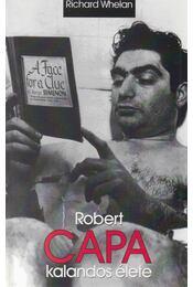 Robert Capa kalandos élete - Régikönyvek