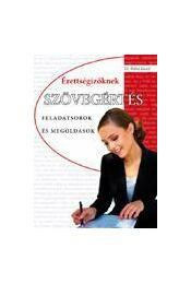 Szövegértés érettségizőknek - feladatsorok és megoldások - Régikönyvek