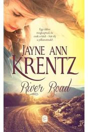 River Road - Jayne Ann Krentz - Régikönyvek