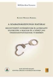 A szabadságelvonás határai - Régikönyvek