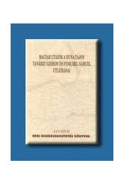 MAGYAR UTAZÓK A DUNA-TÁJON TANÁRKY GEDEON ÉS FENICHEL SÁMUEL - V.András János, Miskolczy Ambrus - Régikönyvek