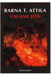 VALAMI JÖN - Régikönyvek