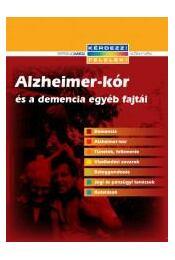 Alzheimer-kór és a demencia egyéb fajtái - Régikönyvek