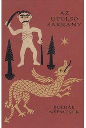 Az utolsó sárkány - Karig Sára (szerk.) - Régikönyvek