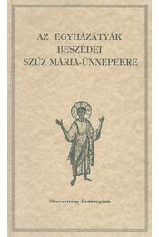 Az egyházatyák beszédei Szűz Mária-ünnepekre - Vanyó László - Régikönyvek