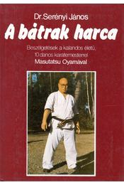 A bátrak harca - Régikönyvek