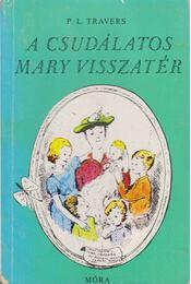 A csudálatos Mary visszatér - Régikönyvek