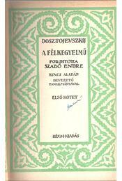 A félkegyelmű I-IV. (két kötetben) - Régikönyvek