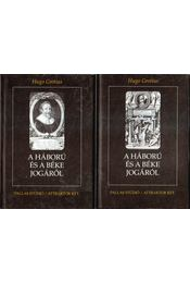 A háború és a béke jogáról I-II. - Régikönyvek