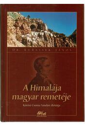 A Himalája magyar remetéje - Régikönyvek