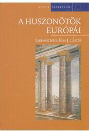 A huszonötök Európái - Kiss J. László - Régikönyvek