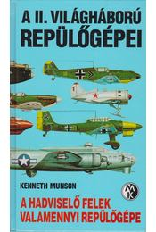 A II. világháború repülőgépei - Régikönyvek