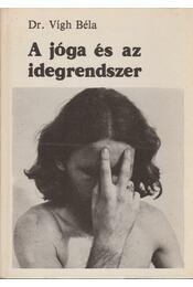 A jóga és az idegrendszer - Régikönyvek
