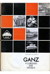A Klement Gottwald (GANZ) Villamossági Gyár története - Régikönyvek