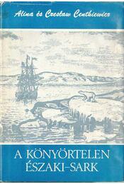 A könyörtelen Északi-sark - Régikönyvek