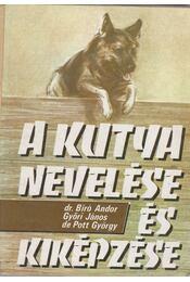 A kutya nevelése és kiképzése - Régikönyvek