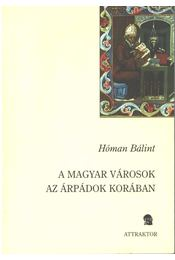 A magyar városok az Árpádok korában - Régikönyvek