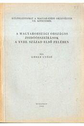 A magyarországi országos zsidóösszeírások a XVIII. század első felében - Ember Győző - Régikönyvek