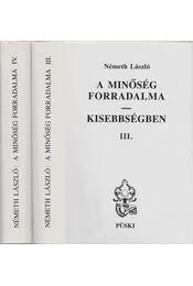 A minőség forradalma - Kisebbségben III-IV. kötet - Régikönyvek