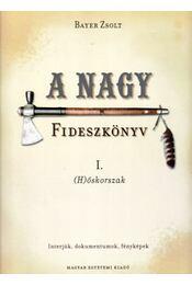 A nagy Fideszkönyv I. - Régikönyvek
