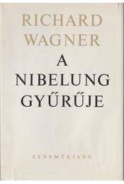 A Nibelung gyűrűje - Régikönyvek